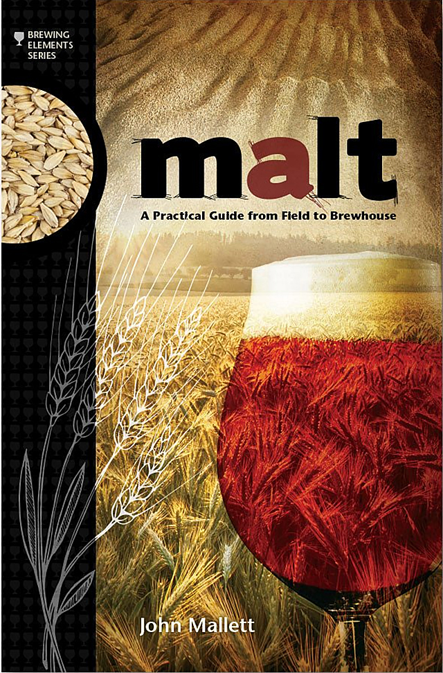 libros para cerveceros: Malt: A Practical Guide from Field to Brewhouse (John Mallett, 2014)